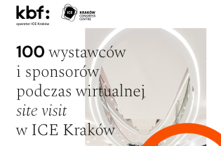 Around 100 exhibitors and sponsors from all over the globe attend a virtual site visit at ICE Kraków