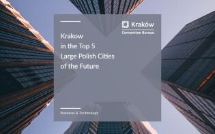 fDi Intelligence ranks Kraków among top 10 Polish Cities of the Future